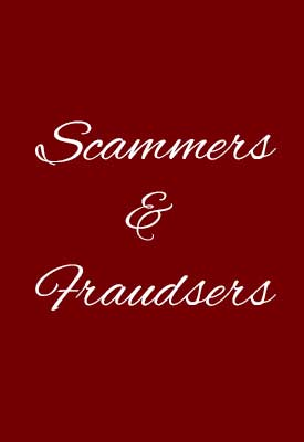 Scammers and fraudsters
